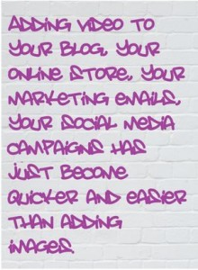 Adding video to blogs - quote