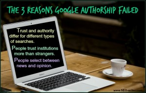 The 3 Reasons Google Authorship failed