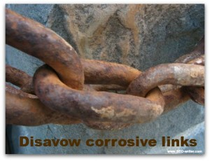 Disavow corrosive links
