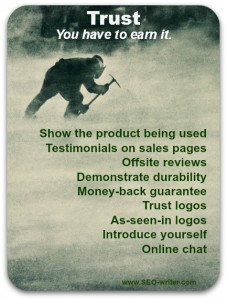 You have to earn your customers' trust